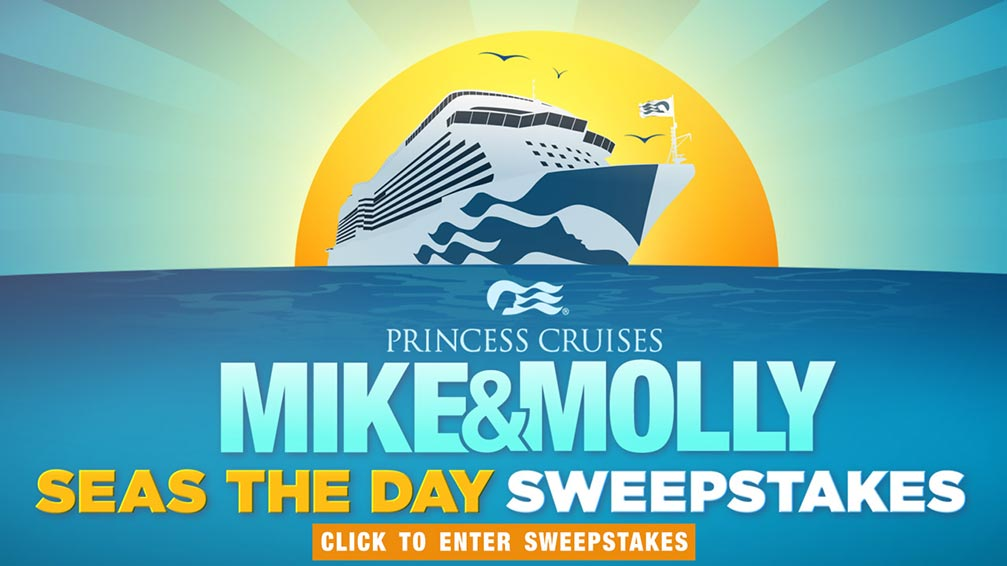 Mike & Molly 'Seas the Day' Princess Cruises Sweepstakes